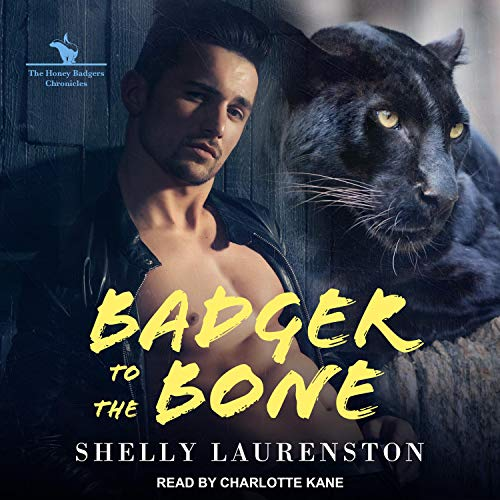 Badger to the Bone audiobook cover art