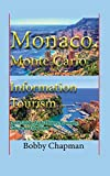 Monaco, Monte Carlo Information Tourism: Travel Guide, Early History, Economy, Culture and Tradition