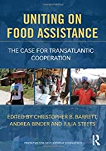 Uniting on Food Assistance: The Case for Transatlantic Cooperation (Priorities for Development Economics)