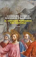 Il grande romanzo dei Vangeli