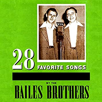 28 Favorite Songs by the Bailes Brothers