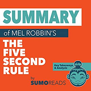 Summary of Mel RobbinsThe Five Second Rule cover art