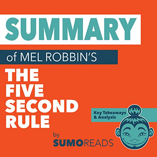 Summary of Mel RobbinsThe Five Second Rule  By  cover art