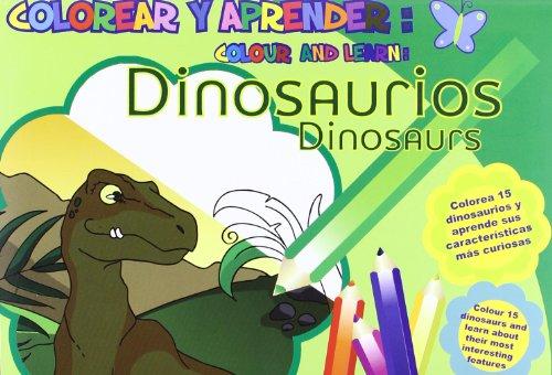 Colorear Y Aprender: Dinosaurios (Colorear y aprender //...