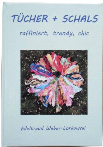 Tücher + Schals: Raffiniert, Trendy, Chic
