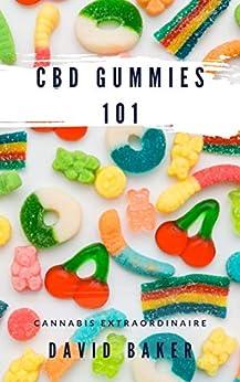 CBD Gummies 101