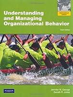 Understanding and Managing Organizational Behavior with MyManagementLab: Global Edition