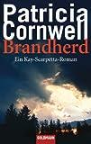 ISBN zu Brandherd: Band 9 - Ein Kay-Scarpetta-Roman