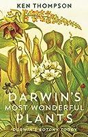 Darwin's Most Wonderful Plants: Darwin's Botany Today