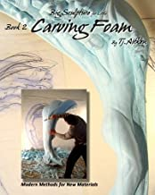 Big Sculpture for Little- Carving Foam: How to turn common foam into fantastic form