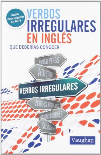 Verbos irregulares en inglés que deberías conocer