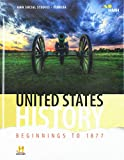 HMH Social Studies: United States History: Beginnings to 1877: Student Edition Grade 8 2018