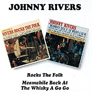 Rocks The Folk / Meanwhile Back At The Whiskey A-Go-Go by Johnny Rivers (1996-02-20)