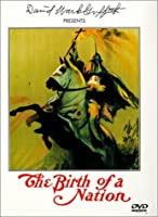 The Birth of a Nation (1915) Civil War , Lincoln and the Rise of the Ku Klux Klan - Complete Uncut Rare 187 Minute Edition - 2013 Release