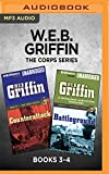 W.E.B. Griffin The Corps Series: Books 3-4: Counterattack & Battleground