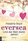 Eversea - Und die Welt bleibt stehen (Eversea-Reihe 2) (German Edition)