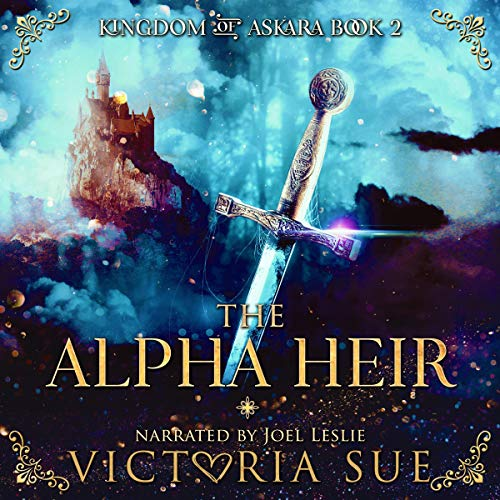 The Alpha Heir Audiobook By Victoria Sue cover art