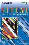 Nutrithérapie - Bases scientifiques et pratique médicale - Tomes 1 et 2