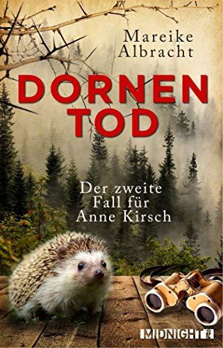 Dornentod: Der zweite Fall für Anne Kirsch (Ein Fall für Anne Kirsch 2)