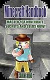 Minecraft: Pocket Edition Handbook (Box Set): Master 104 Minecraft Secrets & Minecraft Seeds NOW! (An Unofficial Minecraft Book) (Minecraft Pocket Edition ... - Minecraft Seeds - Minecraft Diary)