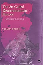 The So-Called Deuteronomistic History: A Sociological, Historical and Literary Introduction