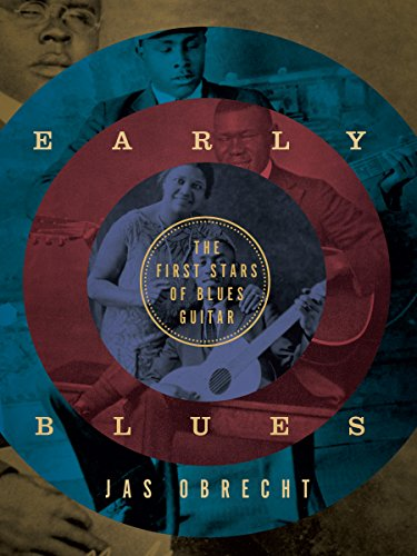 Early Blues: The First Stars of Blues Guitar (English Edition)