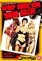 Strip Nude for Your Killer [DVD] [Import]