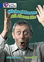 Michael Rosen: All about Me (Collins Big Cat)