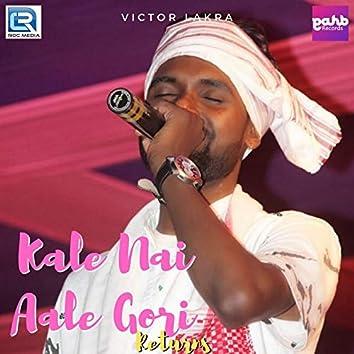 Kale Na Aale Gori Returns