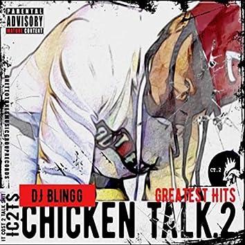 Chicken Talk .2 (Greatest Hits)