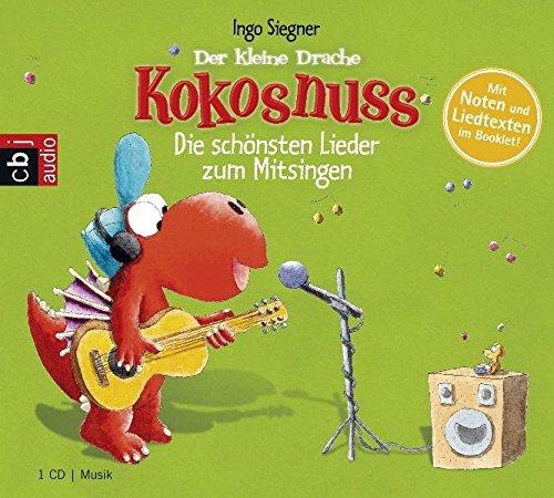 Der kleine Drache Kokosnuss - Die schönsten Lieder zum Mitsingen