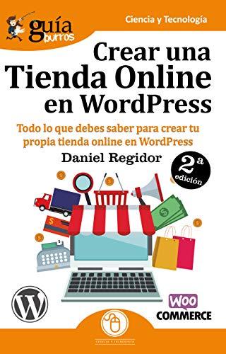GuíaBurros Crear una tienda en WordPress: Todo lo que debes saber para crear tu propia tienda...