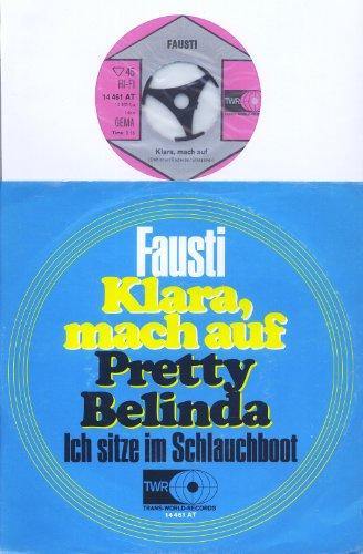 Klara, mach auf / Pretty Belinda - Ich sitze im Schlauchboot / Fausti / TRANS WORLD RECORD # 14 461 AT