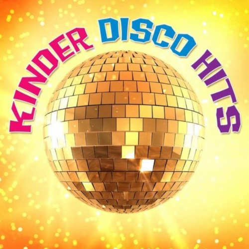Kinder Disco Hits