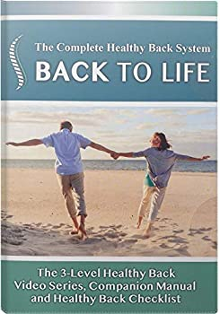 Back to life  The complete healthy back system DVD - 3 phase workout program