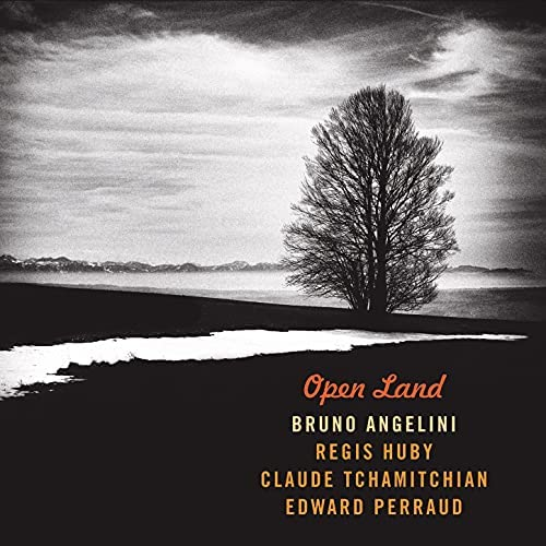 Bruno Angelini feat. Regis Huby, Claude Tchamitchian & Edward Perraud