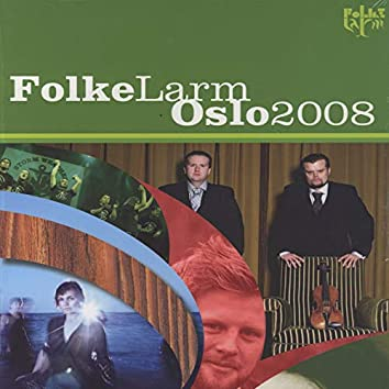 Folkelarm Oslo 2008