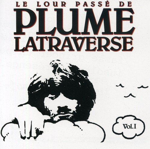 Vol. 1-Lour Passe by Plume Latraverse (2007-01-01)