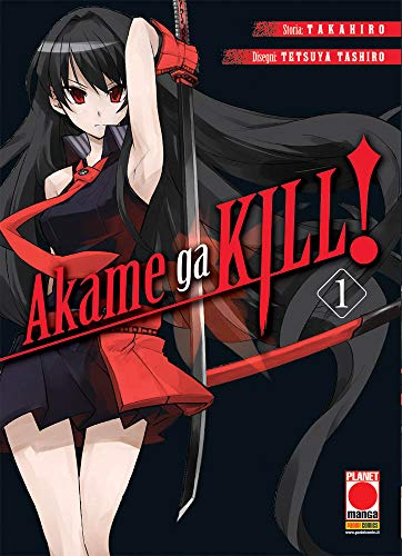 Akame Ga Kill N° 1 - Ristampa - Planet Manga - Panini Comics - ITALIANO #MYCOMICS