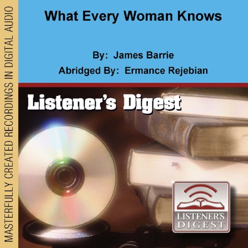 What Every Woman Knows audiobook cover art