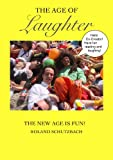 The Age of Laughter