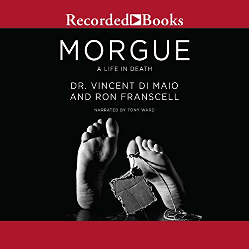 Morgue Audiobook By Vincent Di Maio, Ron Franscell cover art