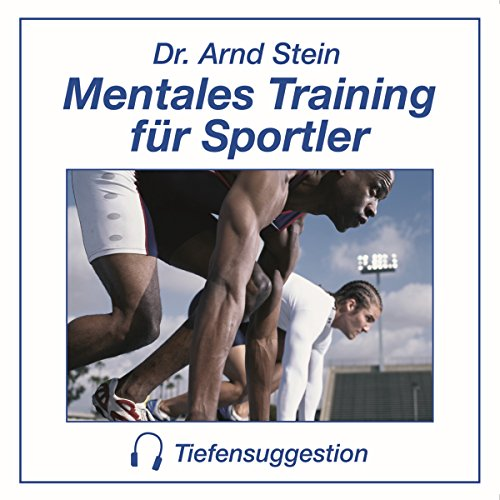 Mentales Training für Sportler. Tiefensuggestion Titelbild