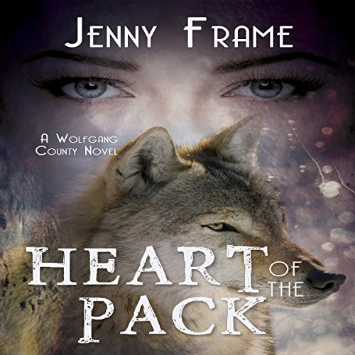 Heart of the Pack Audiobook By Jenny Frame cover art