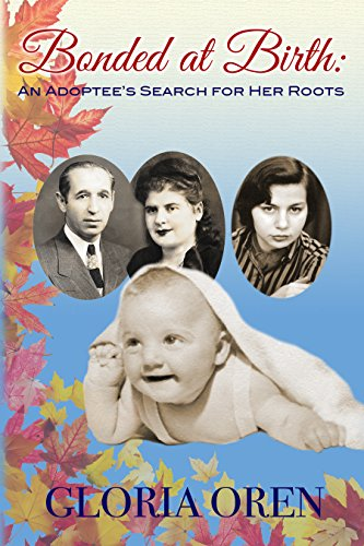 Bonded at Birth: An Adoptee's Search for Her Roots