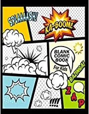"""Blank Comic Book For Kids : Create Your Own Comics With This Comic Book Journal Notebook: Over 100 Pages Large Big 8.5"""" x 11"""" Cartoon / Comic Book With Lots of Templates (Blank Comic Books)"""