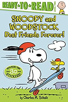 Snoopy and Woodstock Best Friends Forever! Ready-to-Read Level 2 Peanuts
