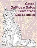 Gatos, Gatitos y Gatos Silvestres - Libro de colorear
