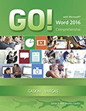 GO! with Microsoft Word 2016 Comprehensive (GO! for Office 2016 Series)
