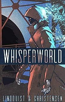Whisperworld by [Aron Christensen, Erica Lindquist]